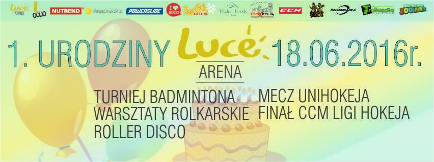 I urodziny LUCE Arena
