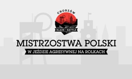 Mistrzostwa Polski w jeździe agresywnej – Chorzów Blade Battle