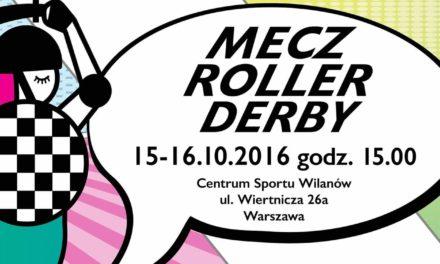 Mecz Roller Derby w Wilanowie – 16 października 2016